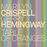 Table of Changes Marilyn Crispell and Gery Hemingway